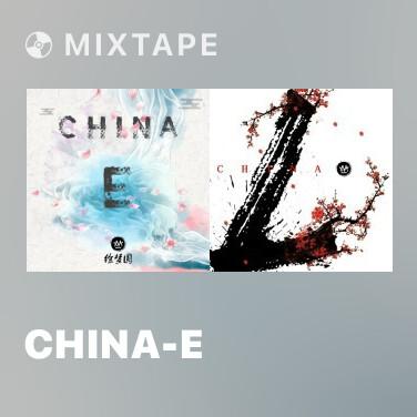 Mixtape China-E - Various Artists
