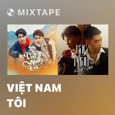 Mixtape Việt Nam Tôi - Various Artists