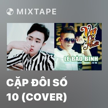 Mixtape Cặp Đôi Số 10 (Cover) - Various Artists