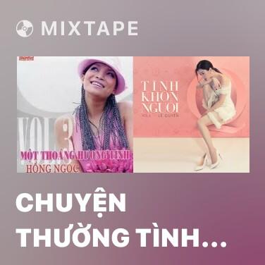 Radio Chuyện Thường Tình Thế Thôi - Various Artists