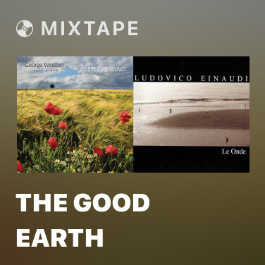 Mixtape The Good Earth - Various Artists