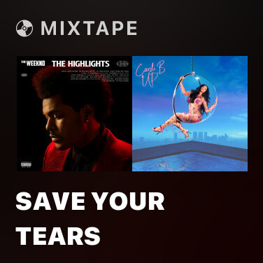 Mixtape Save Your Tears - Various Artists