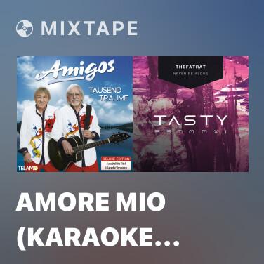 Mixtape Amore Mio (Karaoke Version) - Various Artists