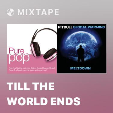 Mixtape Till the World Ends - Various Artists