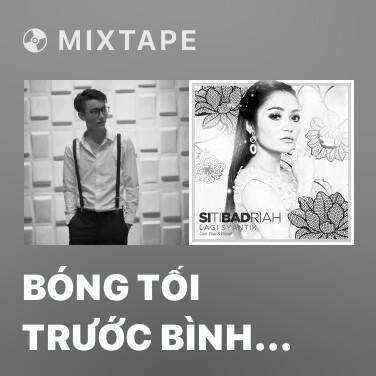 Mixtape Bóng Tối Trước Bình Minh (Cover) - Various Artists