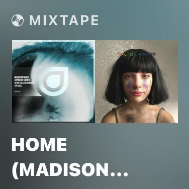 Mixtape Home (Madison Mars VIP Mix) - Various Artists