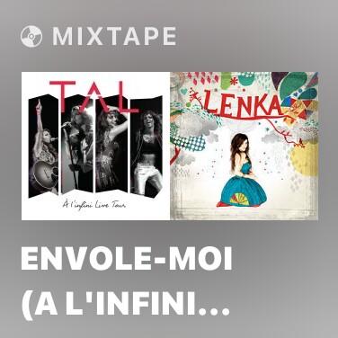 Mixtape Envole-moi (A l'infini Live Tour) - Various Artists