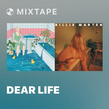 Mixtape Dear Life - Various Artists