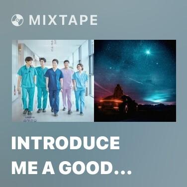 Mixtape Introduce Me A Good Person - Various Artists