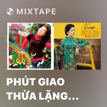 Radio Phút Giao Thừa Lặng Lẽ - Various Artists