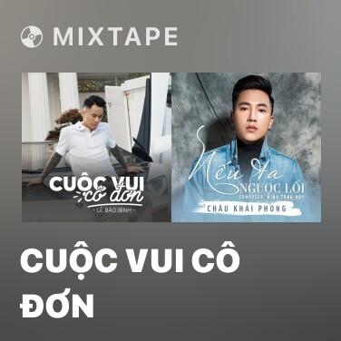 Mixtape Cuộc Vui Cô Đơn - Various Artists