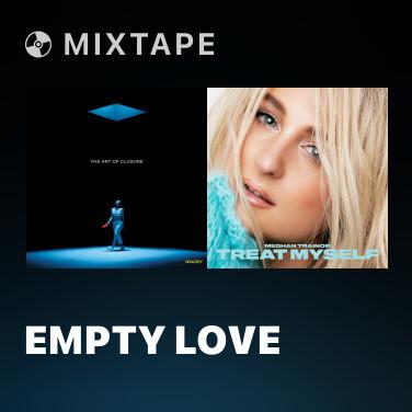Mixtape Empty Love