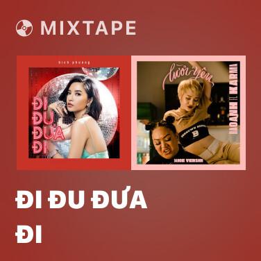 Radio Đi Đu Đưa Đi - Various Artists