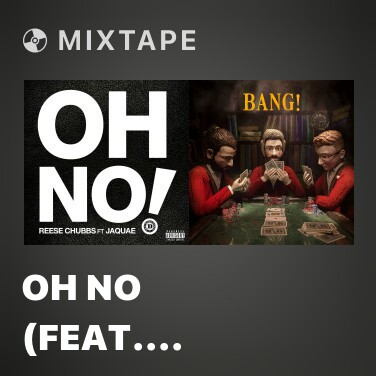 Radio Oh No (feat. Jaquae) - Various Artists