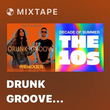 Mixtape Drunk Groove (Johnny Beast Remix)