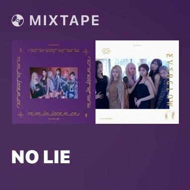 Mixtape NO LIE - Various Artists
