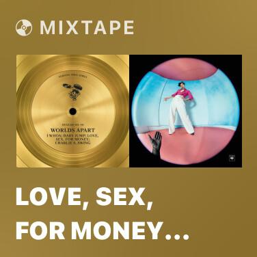 Mixtape Love, Sex, For Money (Sex Groove Mix) - Various Artists