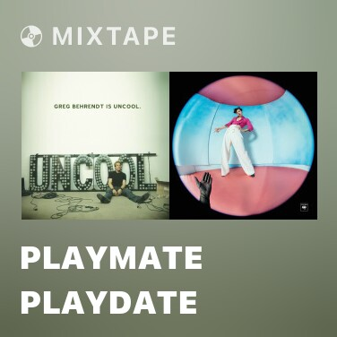 Mixtape Playmate Playdate - Various Artists
