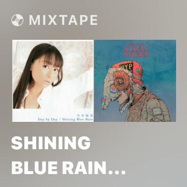 Mixtape Shining Blue Rain (off vocal) - Various Artists
