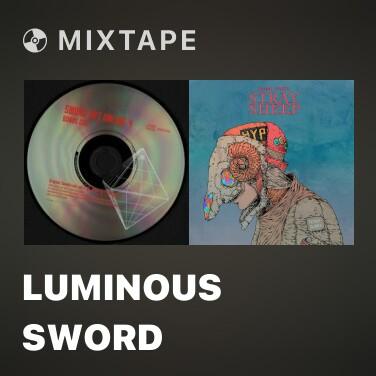Radio luminous sword - Various Artists