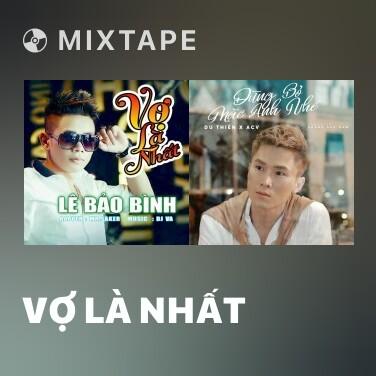 Radio Vợ Là Nhất - Various Artists