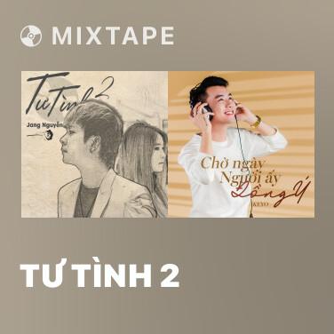 Mixtape Tư Tình 2 - Various Artists