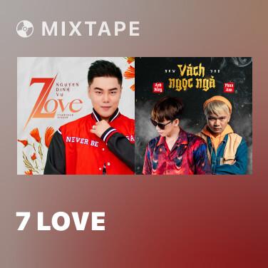 Mixtape 7 Love - Various Artists