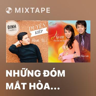 Mixtape Những Đóm Mắt Hỏa Châu - Various Artists