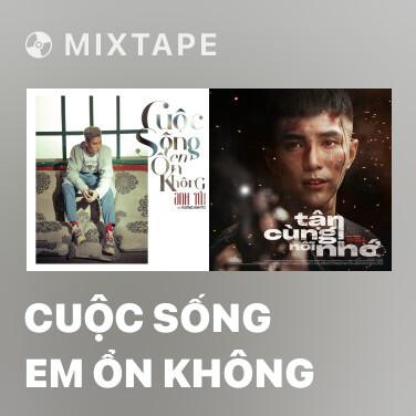 Radio Cuộc Sống Em Ổn Không - Various Artists