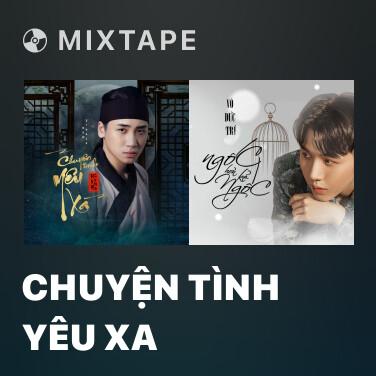 Mixtape Chuyện Tình Yêu Xa - Various Artists