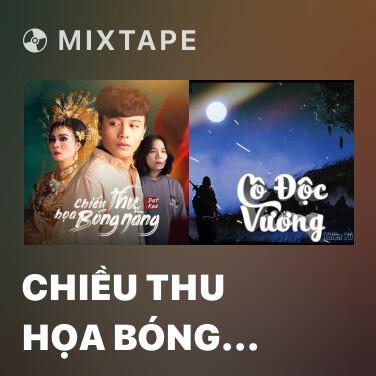 Mixtape Chiều Thu Họa Bóng Nàng - Various Artists
