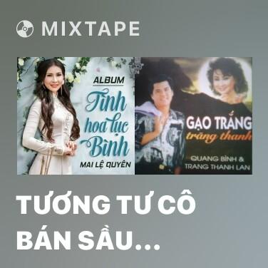 Mixtape Tương Tư Cô Bán Sầu Riêng - Various Artists