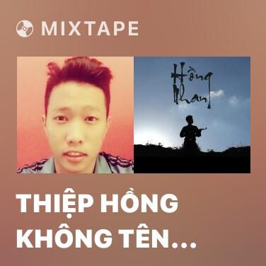 Mixtape Thiệp Hồng Không Tên Anh - Various Artists