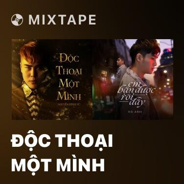 Mixtape Độc Thoại Một Mình - Various Artists