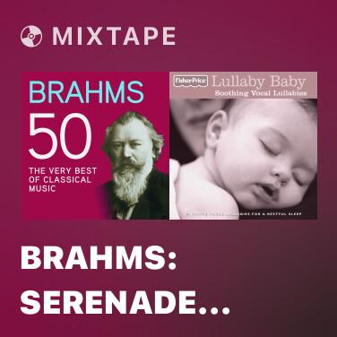 Mixtape Brahms: Serenade No. 1 in D Major, Op. 11 - 6. Rondo (Allegro) - Various Artists