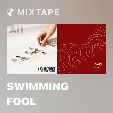 Mixtape Swimming Fool - Various Artists
