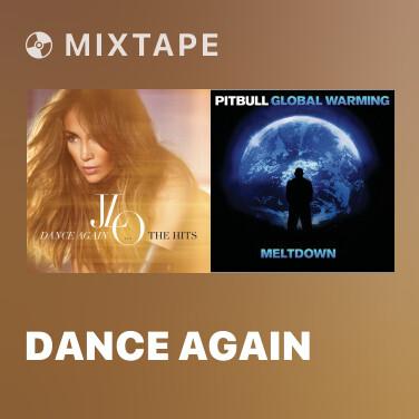 Mixtape Dance Again - Various Artists