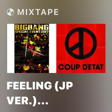 Mixtape Feeling (JP Ver.) (BIGBANG Special Event 2017) - Various Artists