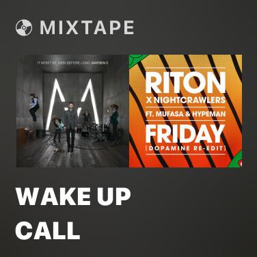 Mixtape Wake Up Call - Various Artists