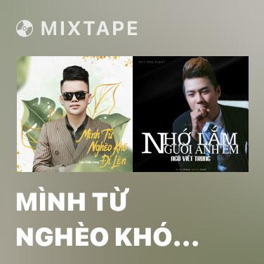 Radio Mình Từ Nghèo Khó Đi Lên - Various Artists
