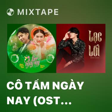 Radio Cô Tấm Ngày Nay (OST Tâm Sắc Tấm) - Various Artists