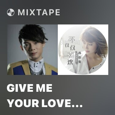 Radio Give me your love tonight - Various Artists