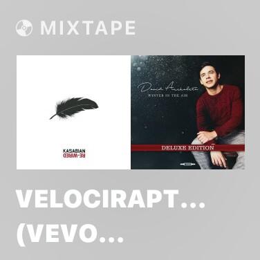 Mixtape Velociraptor! (VEVO Presents: Kasabian - Live From Leicester) - Various Artists