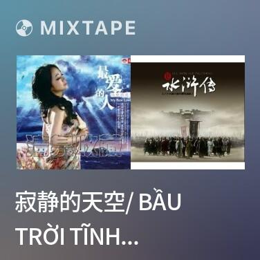 Radio 寂静的天空/ Bầu Trời Tĩnh Lặng