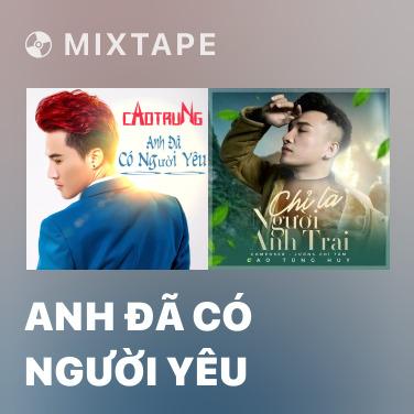 Radio Anh Đã Có Người Yêu - Various Artists