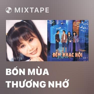 Mixtape Bốn Mùa Thương Nhớ - Various Artists