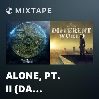Mixtape Alone, Pt. II (Da Tweekaz Remix) - Various Artists