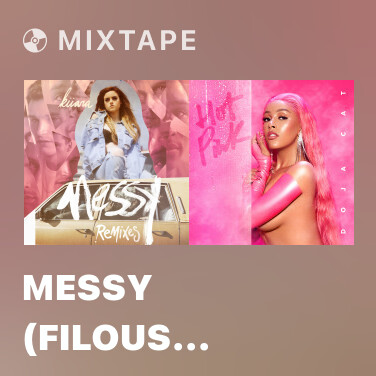 Mixtape Messy (filous Remix) - Various Artists