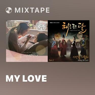 Mixtape My Love