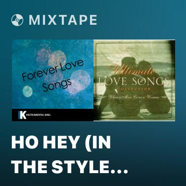 Mixtape Ho Hey (In the Style of The Lumineers) [Karaoke Version] (Instrumental) - Various Artists